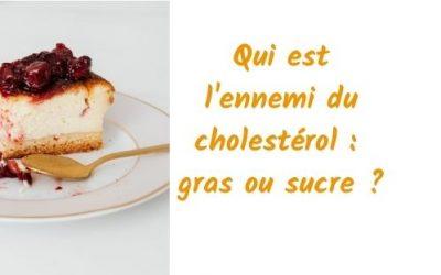 Cholestérol, qui est l'ennemi ?