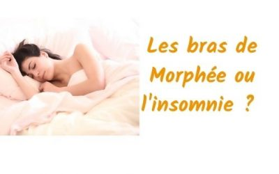 Les bras de morphée ou l'insomnie ?
