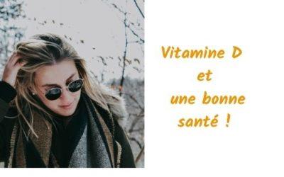 Vitamine D et une bonne santé